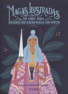 portada Magas Ilustradas: Un Tarot Para Mujeres que Hacen Magia sin Varita