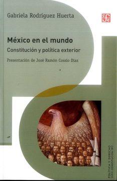 portada México en el Mundo. Constitución y Política Exterior