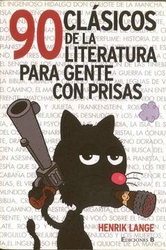 portada 90 Clásicos de la Literatura Para Gente con Prisas