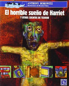 portada El Horrible Sueño de Harriet y Otros Cuentos de Terror