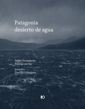 portada Patagonia Desierto de Agua