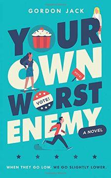 portada Your own Worst Enemy (Harperteen) (libro en inglés)
