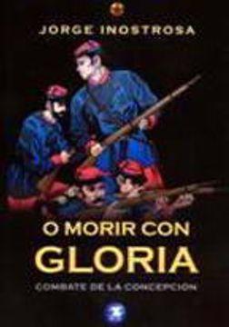 portada O Morir con Gloria