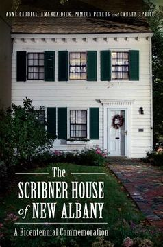 portada the scribner house of new albany: a bicentennial commemoration