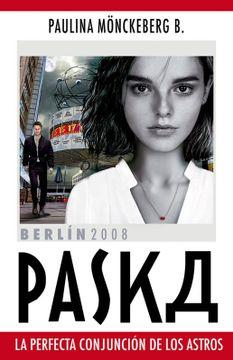 portada Paska - La perfecta conjunción de los astros