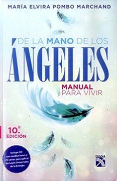 portada De la Mano de los Angeles Manual Para Vivir -  Contiene cd - 10a Edicion