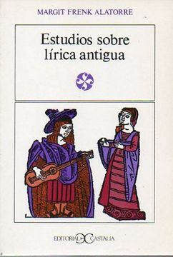 portada Estudios Sobre Lírica Antigua. 1ª Edición