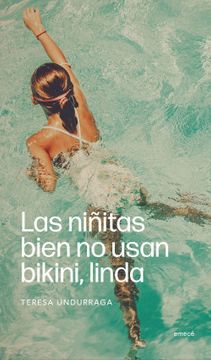 portada Las Niñitas Bien no Usan Bikini, Linda