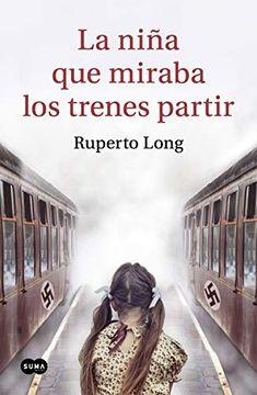 portada La Niña que Miraba los Trenes Partir