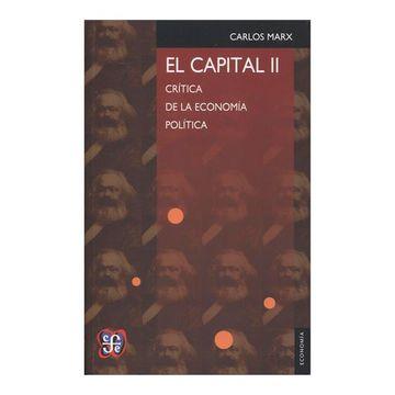 portada El Capital ii. Crítica de la Economía Política