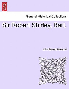 portada sir robert shirley, bart.