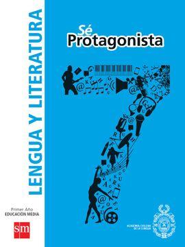 portada Lengua y Literatura 7º Básico - Sé Protagonista