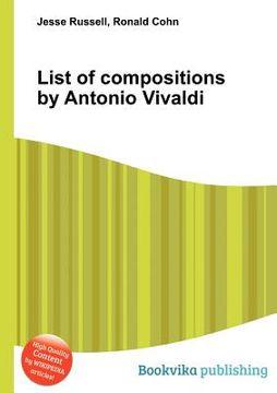 portada List of Compositions by Antonio Vivaldi (libro en Inglés)