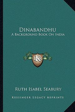portada dinabandhu: a background book on india