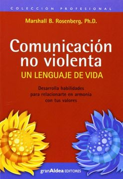 portada Comunicacion no Violenta: Un Lenguaje de Vida