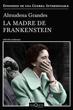 portada La Madre de Frankenstein