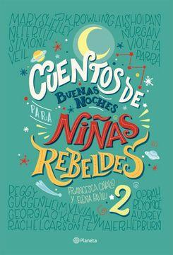portada Cuentos de Buenas Noches Para Niñas Rebeldes 2 (libro en Información no Disponible)