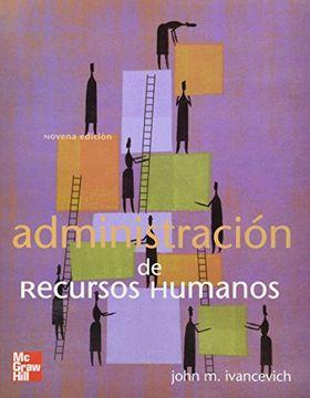 libro administracion de recursos humanos john m ivancevich pdf