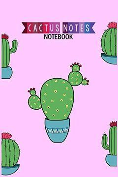 portada Cactus Notes Notebook: Cute Cactus Note Paper Notebook (libro en Inglés)