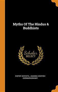 portada Myths of the Hindus & Buddhists (libro en inglés)