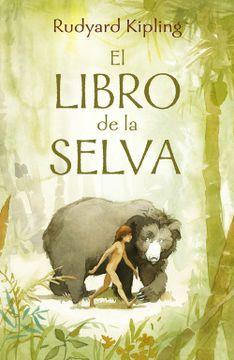 portada El Libro de la Selva. La Historia de Mowgli (Alfaguara Clasicos)