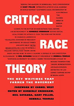 Libro critical race theory,the key writings that formed ...