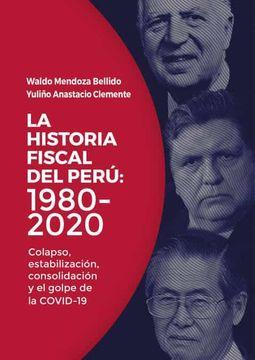 portada La Historia Fiscal del Perú: 1980-2020
