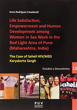 portada Life Satisfaction, Empowerment and Human Development among Women in Sex Work in the Red Light Area of Pune (Maharashtra, India): The Case of Saheli HIV/AIDS Karyakarta Sangh (Desarrollo Territorial.)