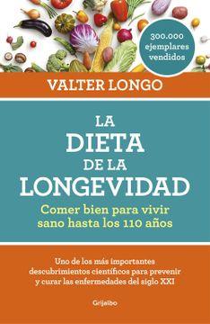 portada La Dieta de la Longevidad: Comer Bien Para Vivir Sano Hasta los 110 Años