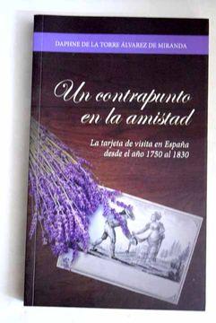 portada Un contrapunto en la amistad: la tarjeta de visita en España desde el año 1750 al 1830