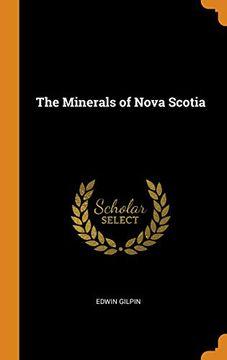 portada The Minerals of Nova Scotia (libro en Inglés)