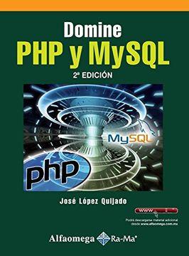 Libro Domine php y Mysql, López; José, ISBN 9786077070313
