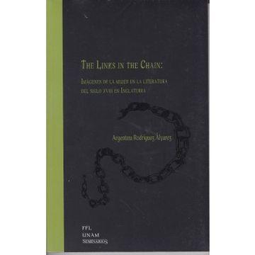 portada LINKS IN THE CHAIN, THE. IMAGENES DE LA MUJER EN LA LITERATURA DEL SIGLO XVIII EN INGLATERRA