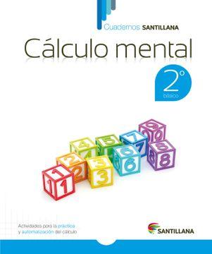 portada Cuadernos Santillana Calculo Mental 2º Basico (2015) Santillana