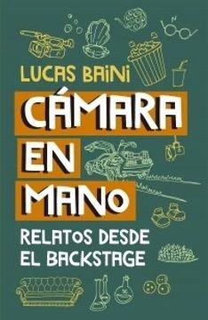 portada Camara en Mano - Relatos Desde el Backstage