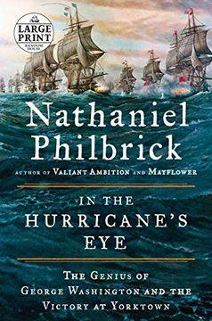 portada In the Hurricane's Eye: The Genius of George Washington and the Victory at Yorktown (Random House Large Print) (libro en Inglés)