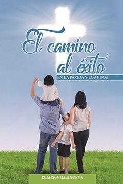 portada Camino al Exito: Pareja y los Hijos