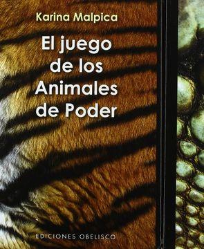 portada El Juego de los Animales de Poder: Sabiduría Chamánica del Reino Animal
