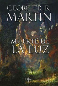 portada Muerte de la luz (Biblioteca George R. R. Martin)