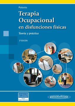 portada Terapia Ocupacional en Disfunciones Físicas: Teoría y Práctica