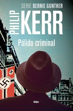 portada Pálido Criminal: Serie Bernie Gunther ii (Novela Policíaca Bib)