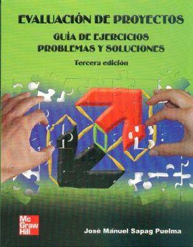 portada Evaluacion de Proyectos Guia de Ejercicios Problemas y Soluciones 3Ed.