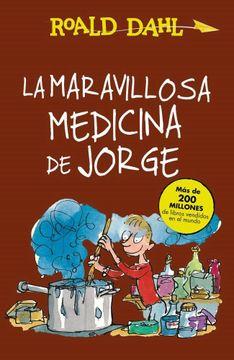 portada La Maravillosa Medicina de Jorge
