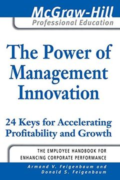 portada The Power of Management Innovation: 24 Keys for Accelerating Profitability and Growth (Mcgraw-Hill Professional Education) (libro en Inglés)