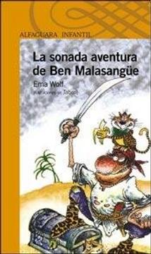 portada La Sonada Aventura De Ben Malasangüe