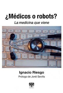 portada Médicos o Robots?