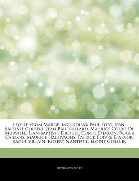 portada Articles on People From Marne, Including: Paul Fort, Jean-Baptiste Colbert, Jean Baudrillard, Maurice Couve de Murville, Jean-Baptiste Drouet, Comte d (libro en inglés)