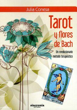 portada Tarot y Flores de Bach: Un Revolucionario Método Terapéutico