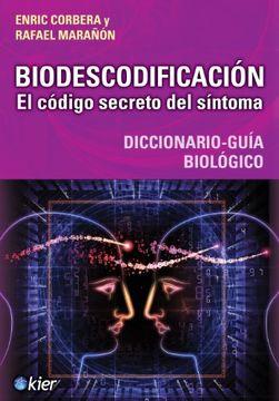 portada Biodescodificacion, el Codigo Secreto del Sintoma