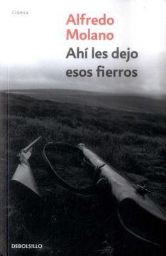 portada Ahí les Dejo Esos Fierros (Edición de Bolsillo )